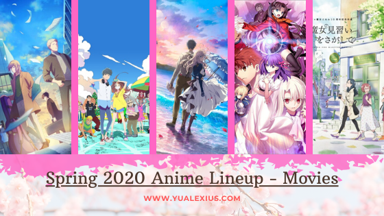 Anime movies releasing this Spring 2020
