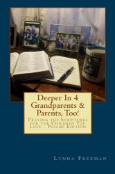 Deeper In 4 Grandparents & Parents, Too!