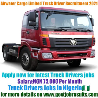 Airwater Cargo Services Limited Truck Driver Recruitment 2021-22