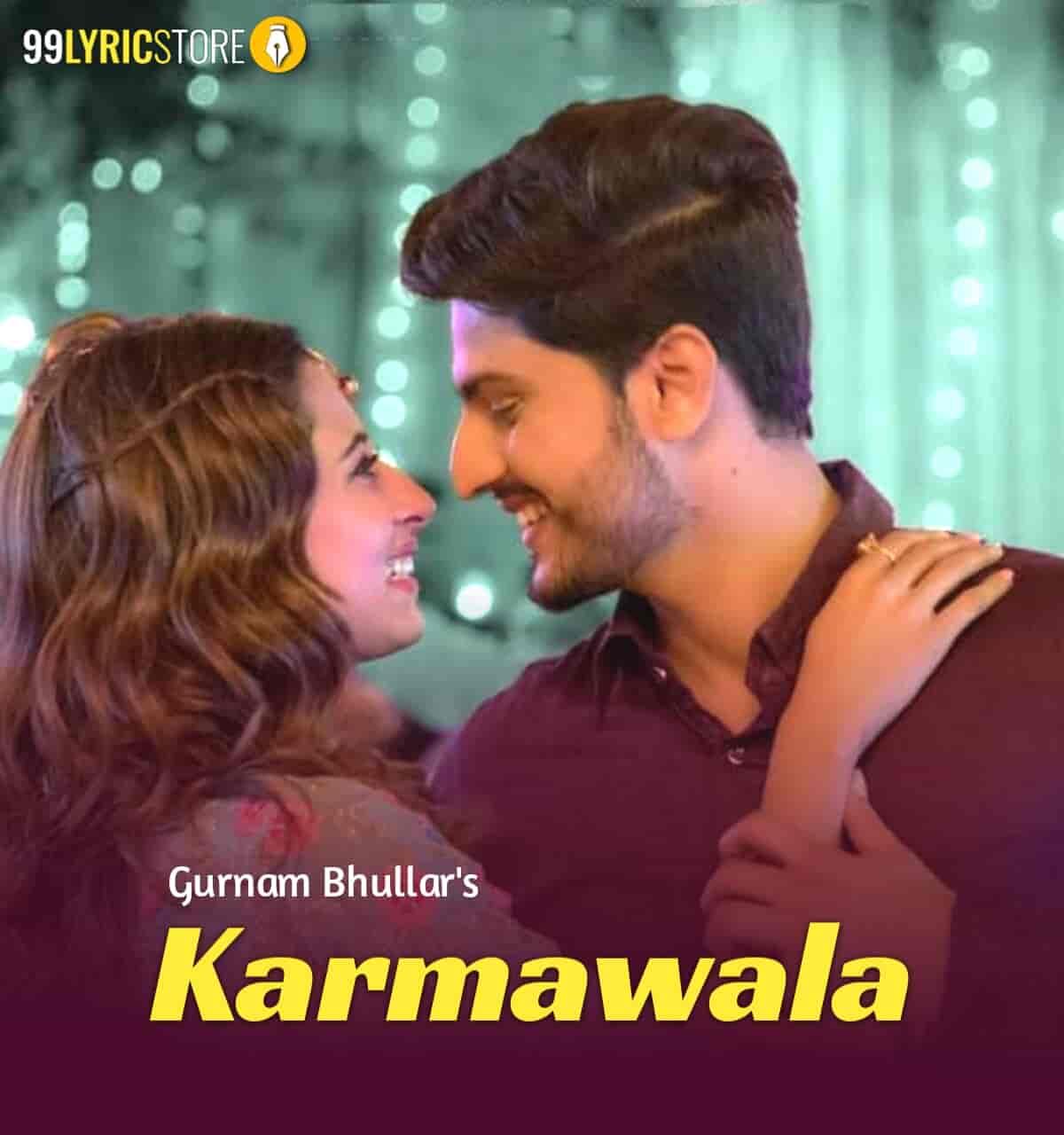 Karmawala Punjabi Song Sung by Gurnam Bhullar