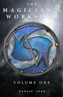 The Magician's Workshop by Christopher Hansen and J.R. Fehr book cover