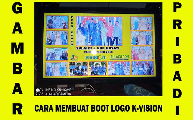 cara membuat boot logo k-vision menggunakan foto sendiri