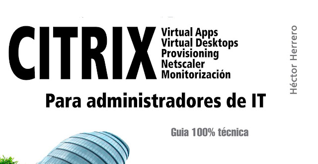 Libro: Citrix para administradores de IT - Review