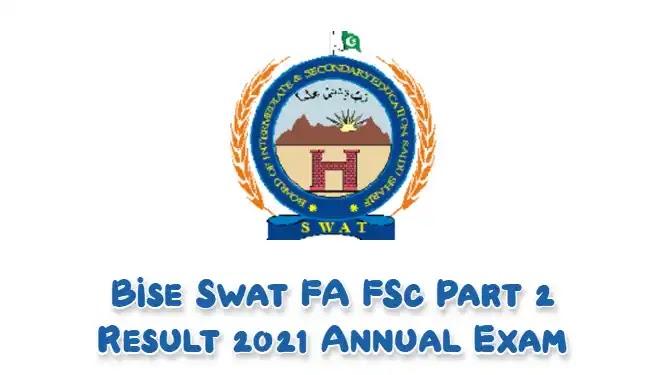 Bise Swat FA FSc Part 2 Result 2021 Annual Exam