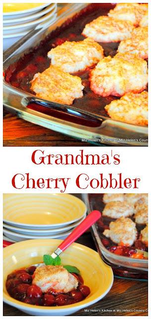 Grandma's Cherry Cobbler at Miz Helen's Country Cottage