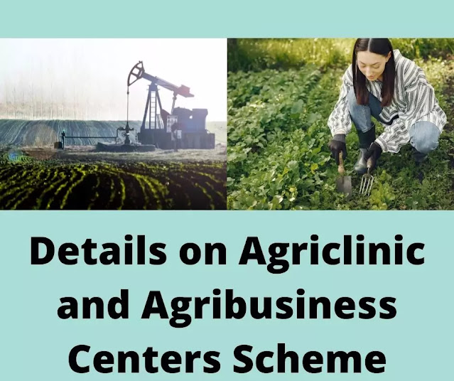 Agriclinic and Agribusiness Centers