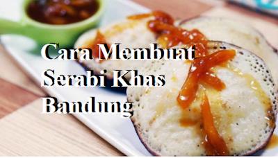 Cara Membuat Serabi Khas Bandung
