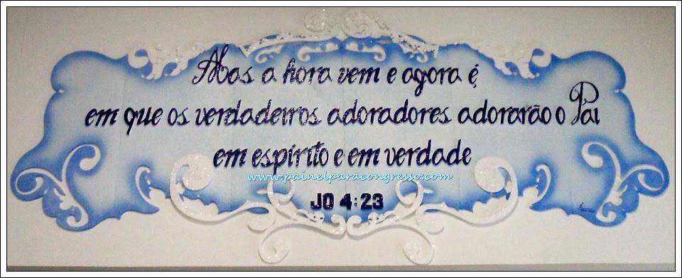PAINEL PARA CONGRESSO E FESTIVIDADE EVANGÉLICO  /João 4:23