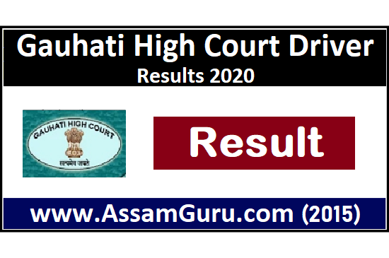 Gauhati High Court Driver Result 2020