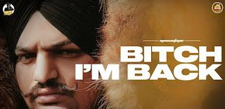 Bitch I'm Back Lyrics By Sidhu Moose Wala