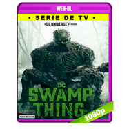 Swamp Thing (S01E02) AMZN WEB-DL 1080p Latino