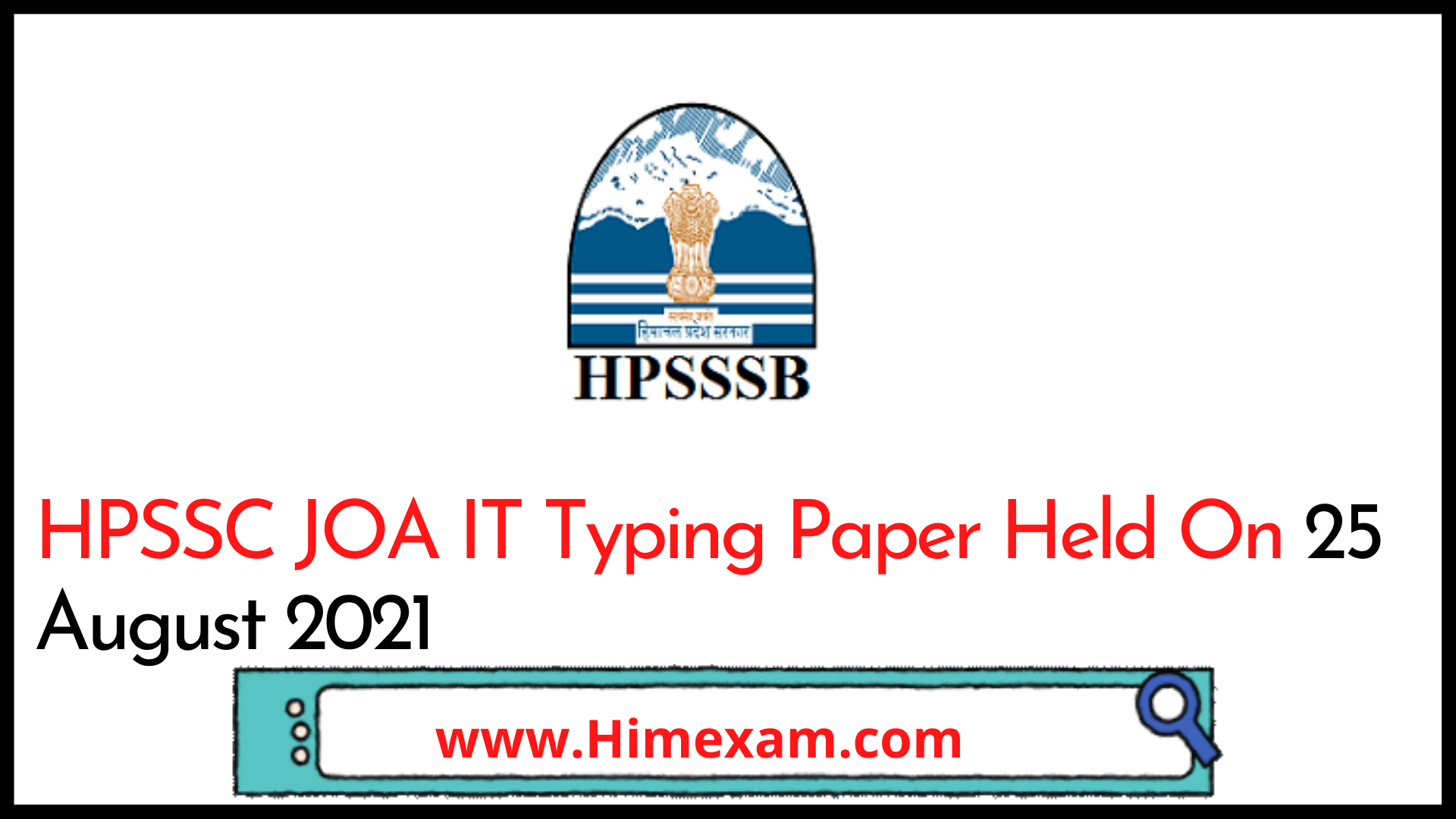HPSSC JOA IT Typing Paper Held On 25 August 2021