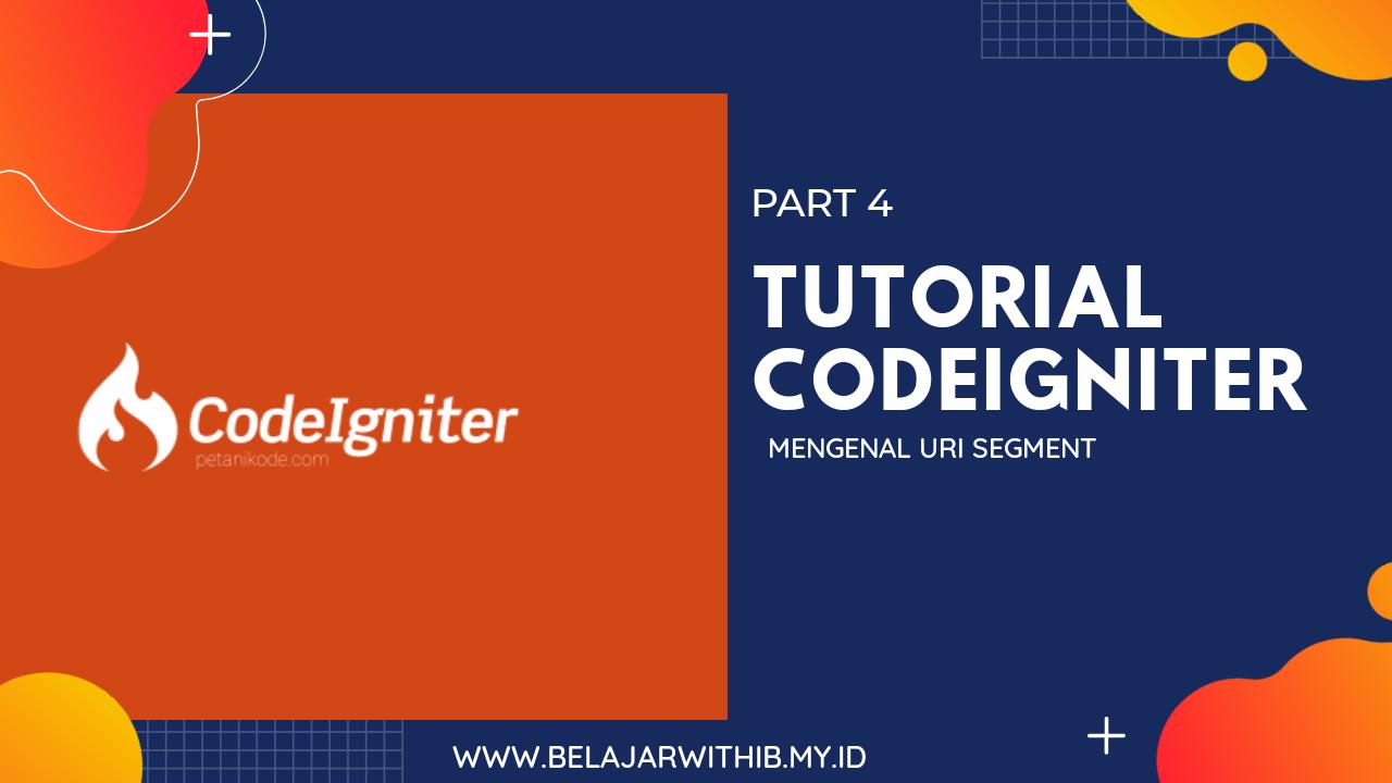 Tutorial Codeigniter Part 4 : Memahami URI Segment