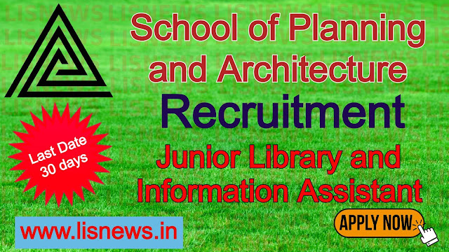 Junior Library and Information Assistant at School of Planning and Architecture
