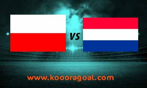 مشاهدة مباراة هولندا وبولندا كورة جول بث مباشر 4-9-2020 دوري الأمم الأوروبية