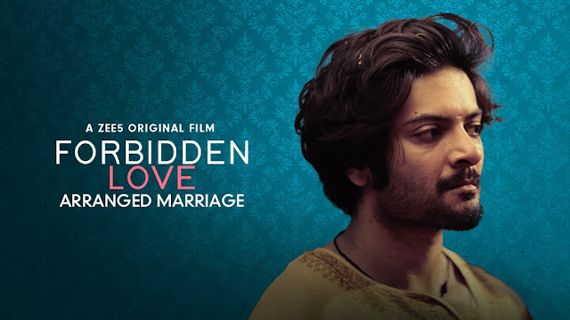 Forbidden Love on ZEE5 - Arranged Marriage movie Review