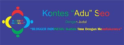 BLOGGER INDONESIA:Ikatlah Ilmu Dengan Menulisnya.