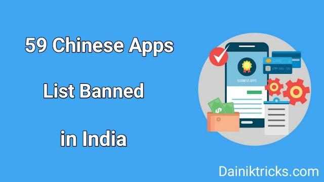 59 Chinese Apps List Banned in India || 59 चीनी एप्प्स की लिस्ट जिन्हें भारत मे बैन किया गया है।