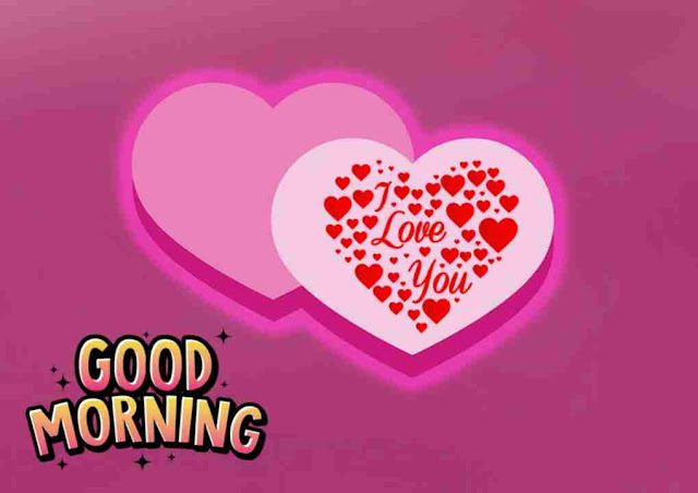 good morning image of i love you heart for her