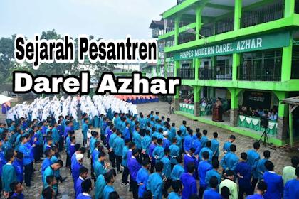 Profil Sejarah Pondok Pesantren Modern Darel Azhar Lebak