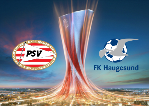 PSV vs Haugesund -Highlights 15 August 2019