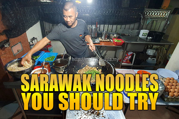 Must Try Sarawak Noodles