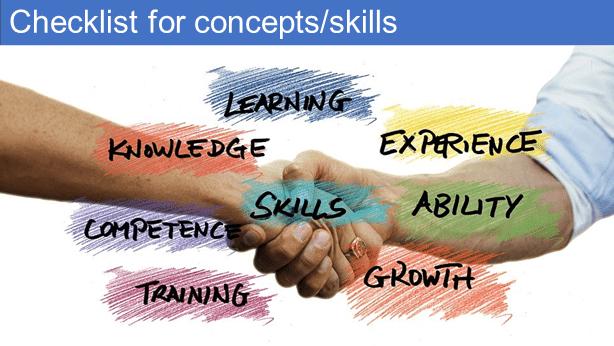Checklist for concepts/skills