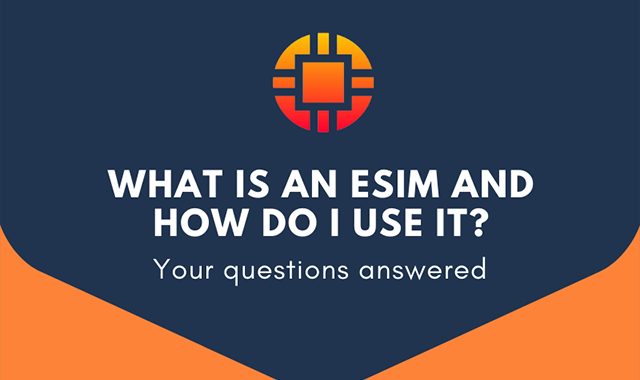 What is an eSIM and how does it work?