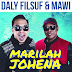 Filsuf & Mawi - Marilah Johena