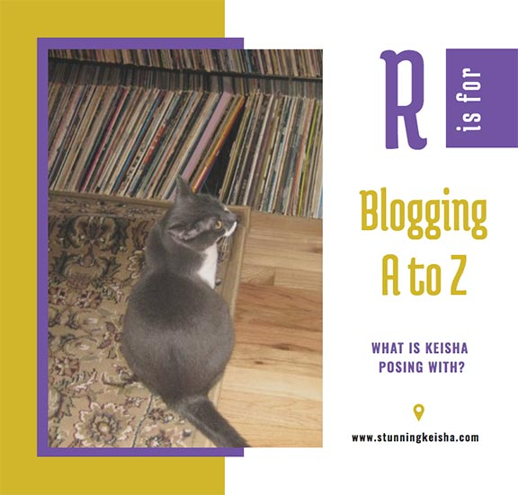 Blogging From A to Z: R is for …