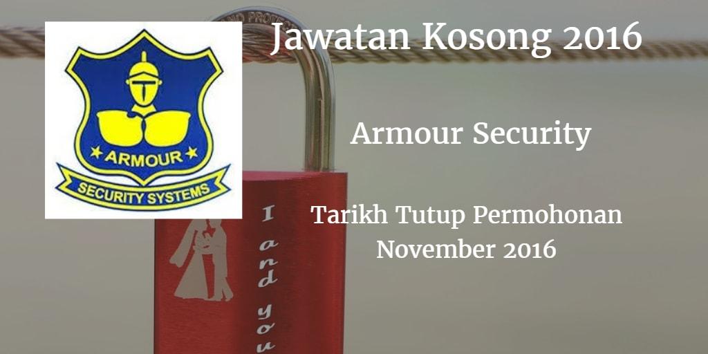 Jawatan Kosong ARMOUR SECURITY SYSTEMS (M) SDN BHD November 2016