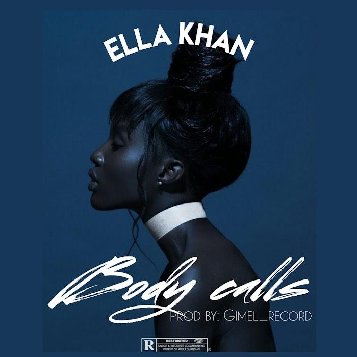 DOWNLOAD Ella Khan- Body Call