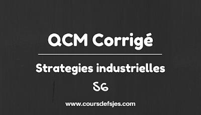 QCM corrigé stratégie industrielle part 2