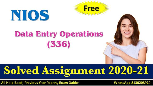 NIOS Class 10 Data Entry Operations  Assignment  2020-21