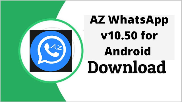 Download AZWhatsApp v10.60 for Android New Version (Update)