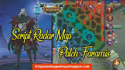 Script Radar Map Patch Faramis Mobile Legeds