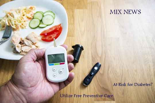 ,At Risk for Diabetes? Utilize Free Preventive Care,risk,Diabetes,Utilize,Free,Preventive,Care