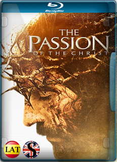La Pasión de Cristo (2004) REMUX 1080P LATINO/ARAMEO/INGLES