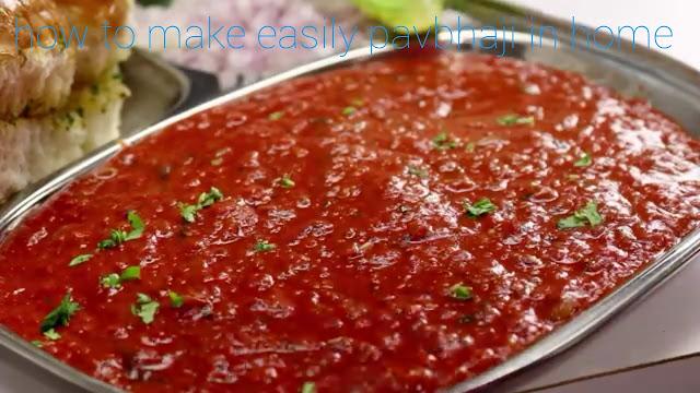 How to make Pav Bhaji recipe