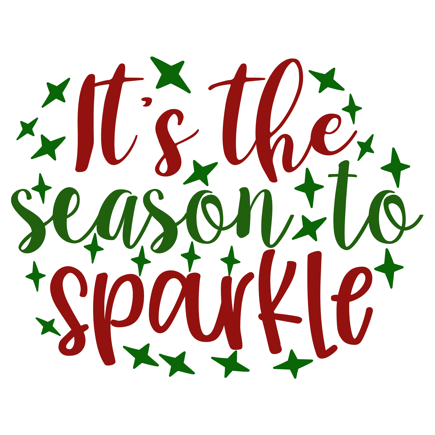 Its The Season to Sparkle SVG Cut Files