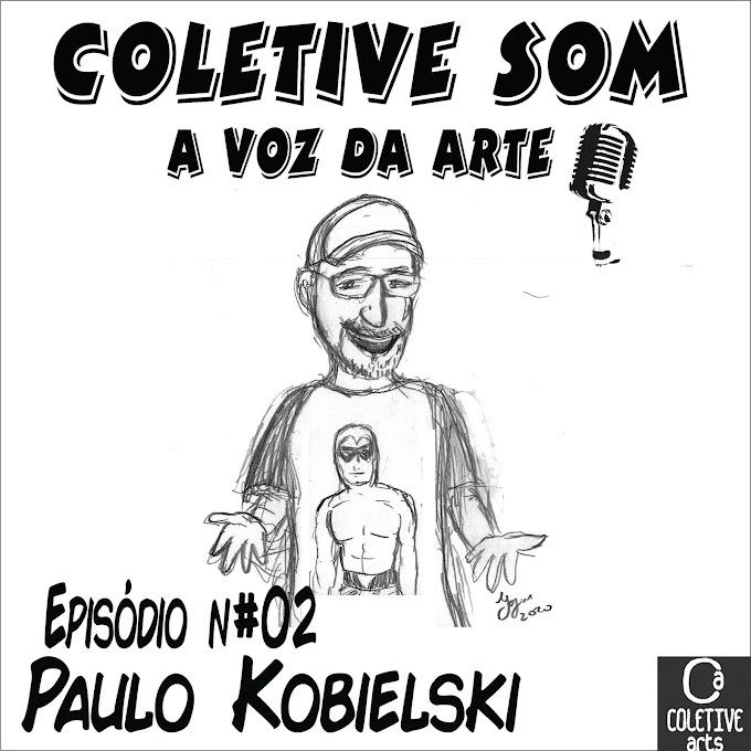 Coletive Som - A voz da arte #02