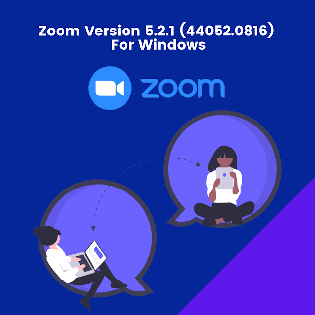 Download Zoom Version 5.2.1 (44052.0816) For Windows
