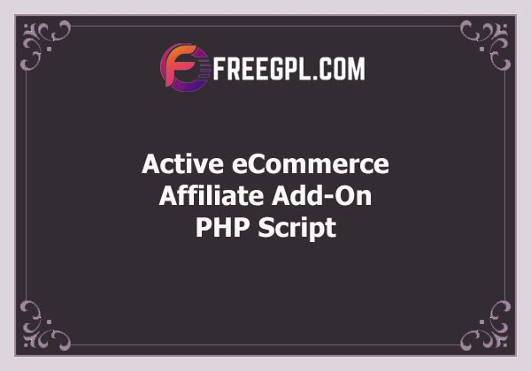 Active eCommerce Affiliate Add-On Free Download