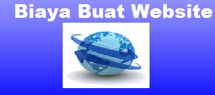 Biaya Buat Website, Harga Buat Website, Biaya Pembuatan Website