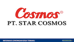 Lowongan Kerja Terbaru PT Star Cosmos (Perusahaan Industri Elektrikal & Elektronik)