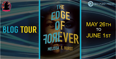 Blog Tour: The Edge of Forever by Melissa E Hurst (Review & Favorite Quotes)