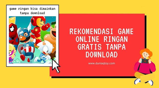 Rekomendasi Game Online Ringan Gratis