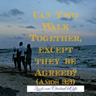 Can two walk together unless they be agreed Amos 3:3