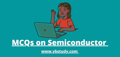 Mcqs on Semiconductor
