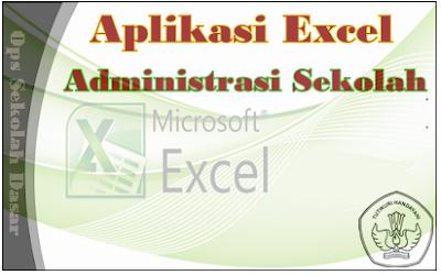 Aplikasi Excel Untuk Guru Kategori Administrasi Sekolah | Ops Sekolah Dasar